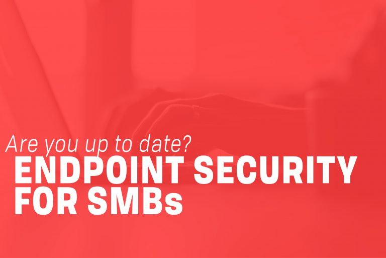 Endpoint Security for SMBs