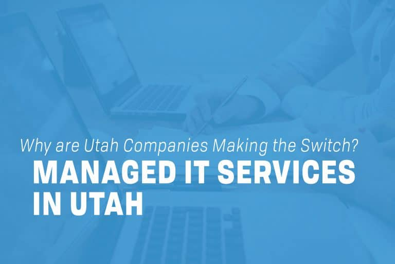 Managed IT Services in Utah